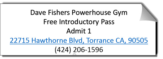 Dave Fisher�s Powerhouse Gym Coupon Torrance CA